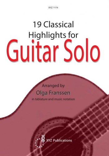 19 Classical Highlights: Guitar Solo