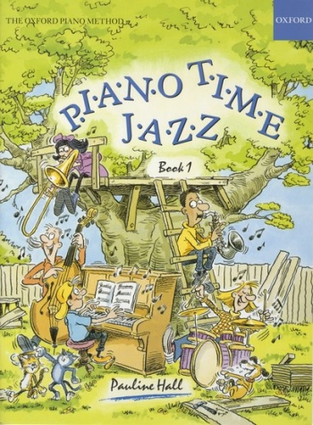 Piano Time Jazz Book 1  (Pauline Hall) (Oxford University Press)