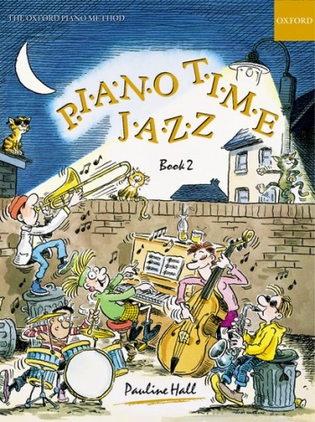 Piano Time Jazz Book 2  (Pauline Hall) (Oxford University Press)