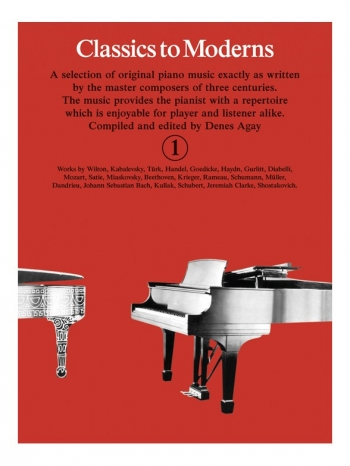 Classics To Moderns Book 1 For Piano