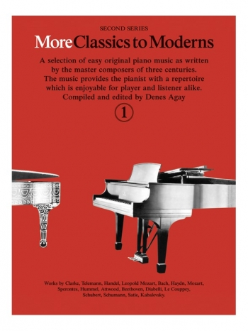 More Classics To Moderns: Book 1: Piano