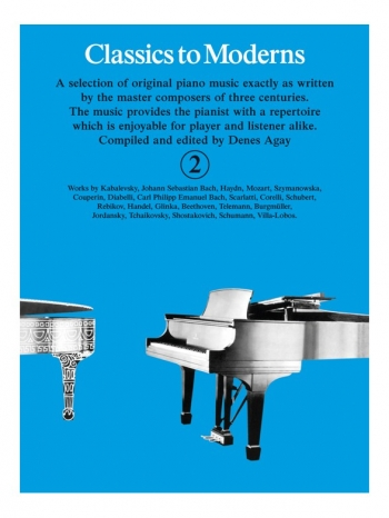 Classics To Moderns Book 2 For Piano