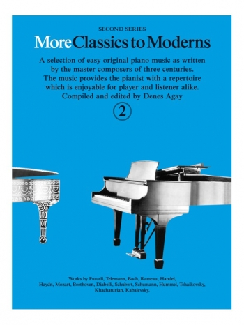 More Classics To Moderns: Book 2: Piano