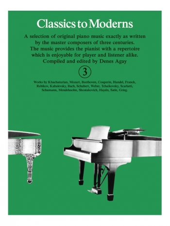 Classics To Moderns Book 3 For Piano