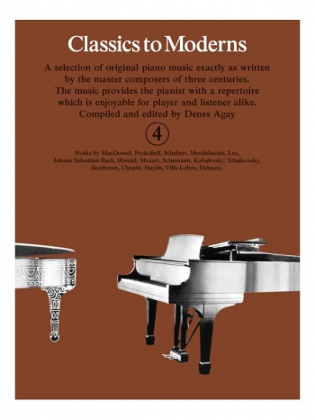 Classics To Moderns Book 4 For Piano