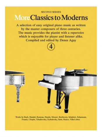 More Classics To Moderns: Book 4: Piano