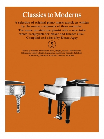 Classics To Moderns Book 5 For Piano
