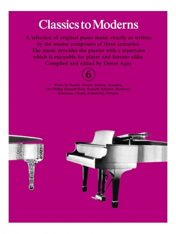 Classics To Moderns Book 6 For Piano