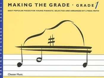 Making The Grade 1: Piano (frith)