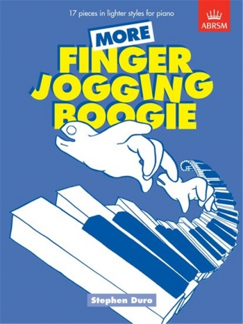 More Finger Jogging Boogie: Piano (ABRSM)