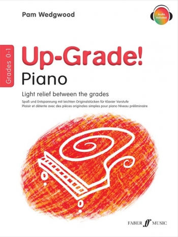 Up-Grade! Piano Grades 0-1: Light Relief Between Grades (wedgwood)