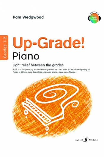 Up-Grade! Piano Grades 1-2: Light Relief Between Grades (wedgwood)