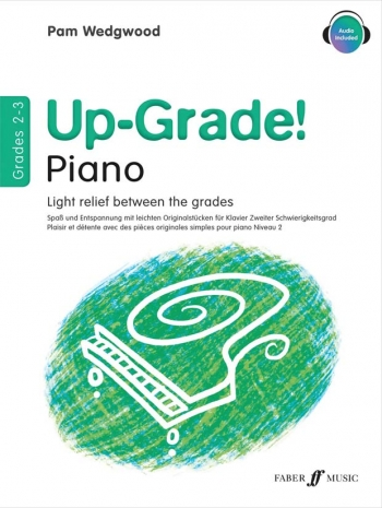 Up-Grade! Piano Grades 2-3: Light Relief Between Grades (wedgwood)