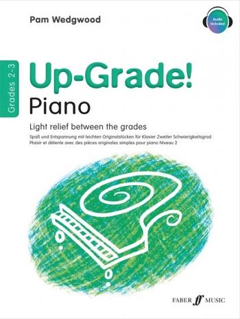 Up-Grade Upgrade Piano Grades 2-3: Light Relief Between Grades ( Wedgwood)
