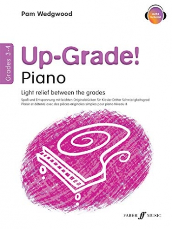 Up-Grade! Piano Grades 3-4: Light Relief Between Grades (wedgwood)