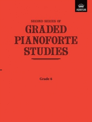 Graded Pianoforte Studies: 2nd Series: Book 6 (ABRSM)