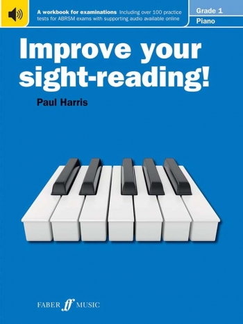 Improve Your Sight-Reading For Piano ABRSM Edition Grade 1 (Paul Harris)
