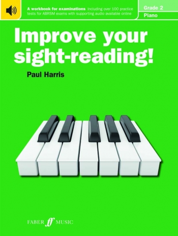 Improve Your Sight-Reading For Piano ABRSM Edition Grade 2 (Paul Harris)