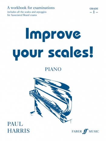 Improve Your Scales: Grade 1: Piano: New Edition
