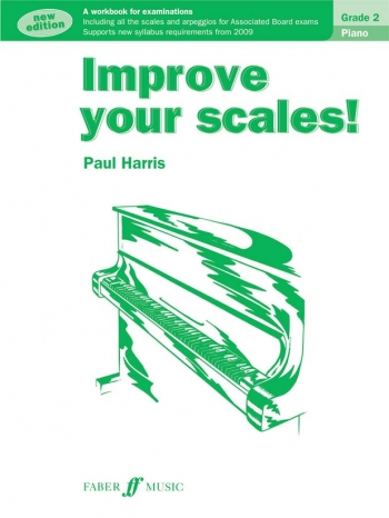 Improve Your Scales Grade 2: Piano: New Edition