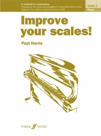 Improve Your Scales: Grade 3: Piano: New Edition