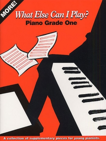More What Else Can I Play: 1: Easy: Various: Piano