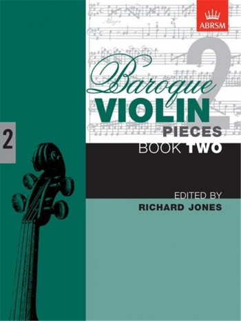 Baroque Violin Pieces: Book 2 (ABRSM)