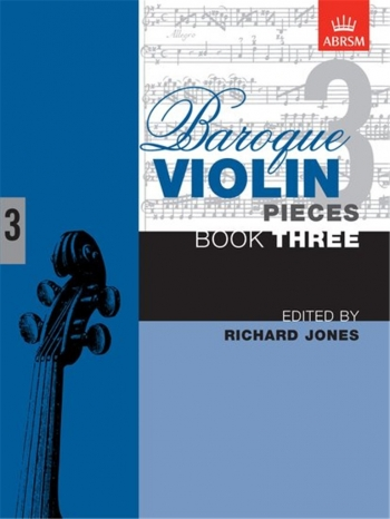Baroque Violin Pieces: Book 3 (ABRSM)