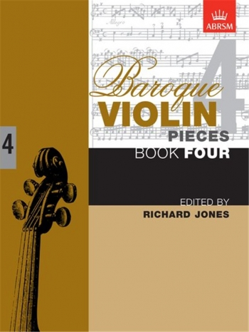 Baroque Violin Pieces: Book 4 (ABRSM)