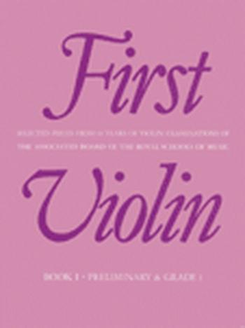 First Violin: Book 1: Album: Violin (ABRSM)