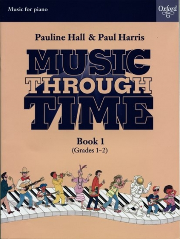 Music Through Time Book 1 Grade 1-2: Piano (hall: Harris) (Oxford)