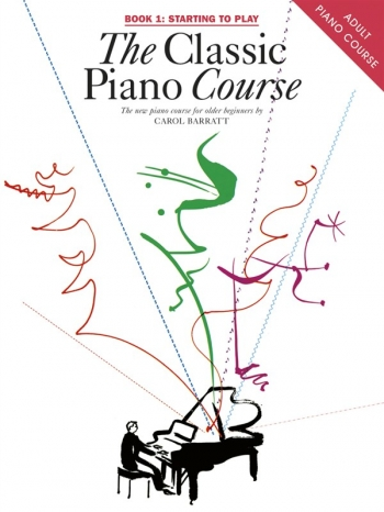 Classic Piano Course Book 1:Starting To Play: