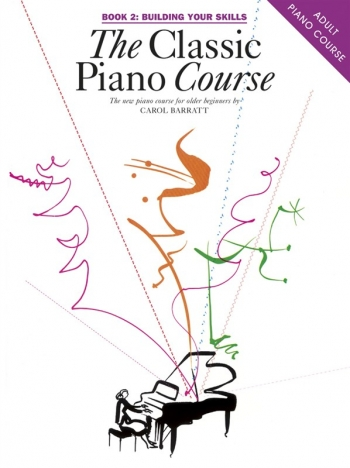 Classic Piano Course Book 2: Building Your Skills