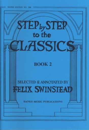 Step By Step To The Classics: Book 2: Piano (Banks)