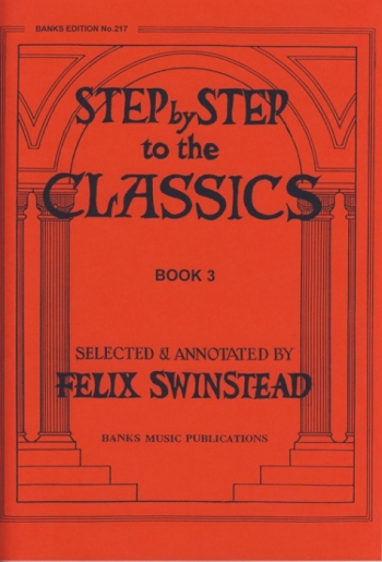 Step By Step To The Classics: Book 3: Piano (Banks)