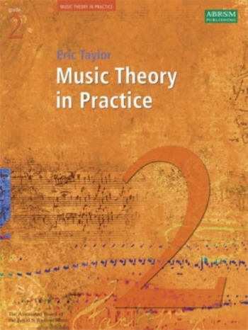 ABRSM Music Theory In Practice: Grade 2: Theory Workbook