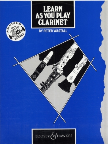 Learn As You Play Clarinet (Wastall)