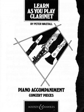 Learn As You Play Clarinet: Piano Accompaniment Only (Wastall)