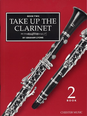 Take Up The Clarinet: Book 2: Tutor (Lyons)