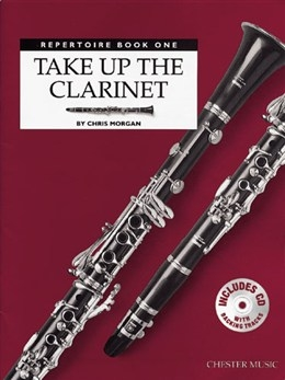 Take Up The Clarinet: Book 1: Repertoire Book Only (Morgan)