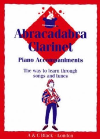 Abracadabra Clarinet: Pupils Book: Piano Accompaniment (Rutland) (A & C Black)
