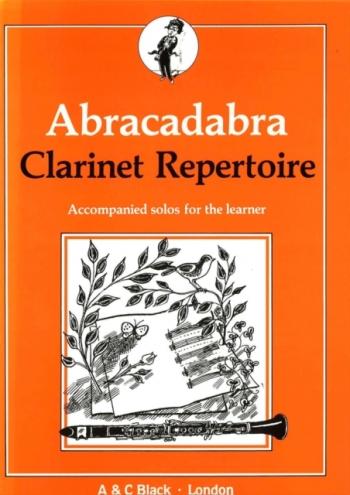 Abracadabra Clarinet Repertoire Clarinet & Piano  (A & C Black)