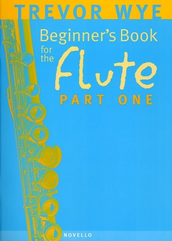Beginners Book For The Flute: Book 1  (Wye)