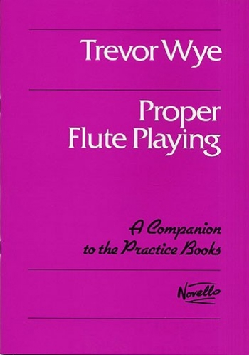 Proper Flute Playing (Wye)