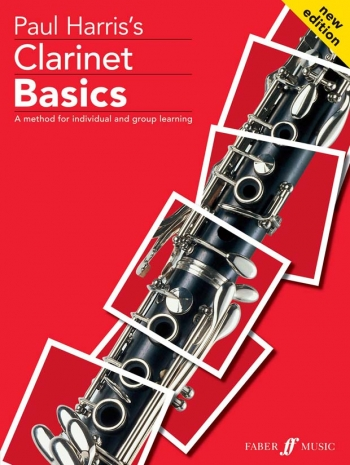 Clarinet Basics: Pupils Book New Edtion (Paul Harris)
