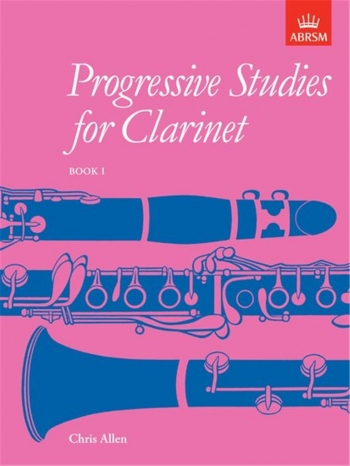 Progressive Studies For Clarinet: Book 1 (ABRSM)