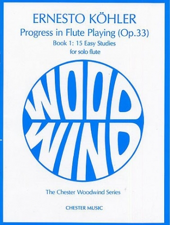 Progress In Flute Playing Op33: 1: Studies (Chesters)