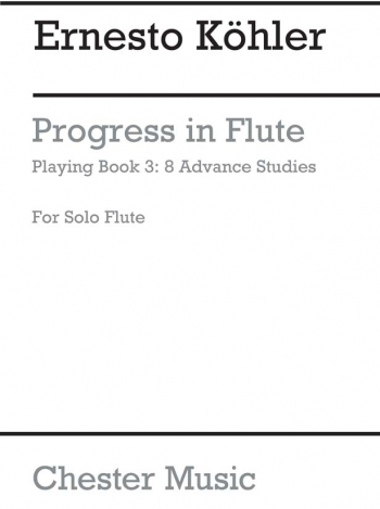 Progress In Flute Playing Op33: 3: Studies (Chesters)