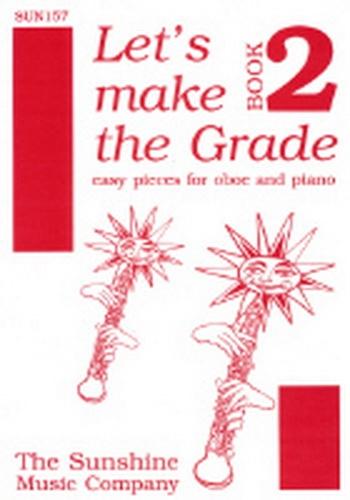 Lets Make The Grade: 2: Oboe & Piano