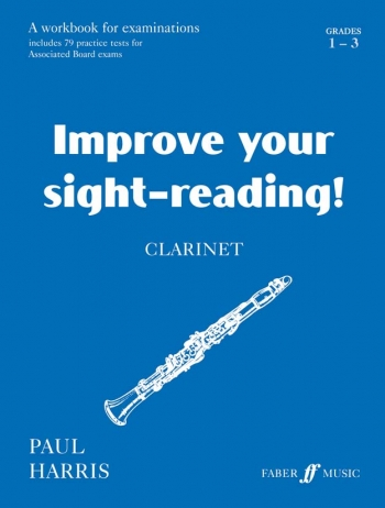 Improve Your Sight-Reading Grade 1-3: Clarinet (harris)